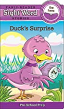 Sight Word Stories: Duck's Surprise by…