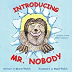Introducing Mr. Nobody by Diane Welch