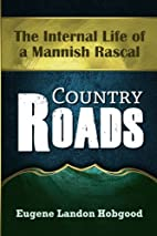 Country Roads: The Internal Life of a…