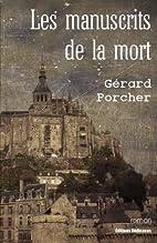 Les manuscrits de la mort (French Edition)…