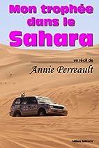 Mon trophée dans le Sahara (French…