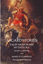 Asgard Stories: Tales from Norse Mythology…