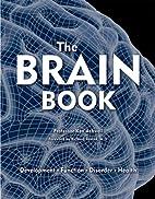 The Brain Book: Development, Function,…