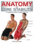 Anatomy of Core Stability: A Trainer's…