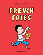 French Fries (Little Inventions) by…