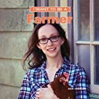 I Want To Be A Farmer by Dan Liebman