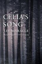 Celia's Song by Lee Maracle