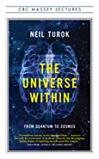 The universe within by Neil Turok