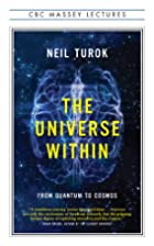 The Universe Within: From Quantum to Cosmos…