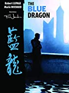 The Blue Dragon by Robert Lepage