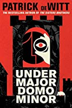 Undermajordomo Minor: A Novel by Patrick…