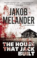 The House That Jack Built: A Lars Winkler…