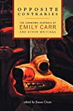 Carr, Emily: Opposite Contraries