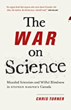 The War on Science: Muzzled Scientists and…