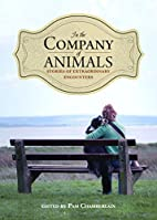 In the Company of Animals: Stories of…