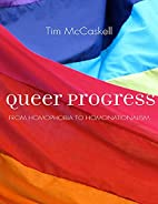 Queer Progress: From Homophobia to…