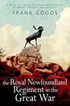 The Royal Newfoundland Regiment in the Great…
