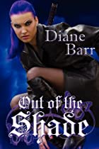 Out of the Shade by Diane Barr