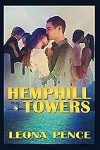 Hemphill Towers by Leona Pence