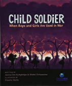 Child Soldier: When Boys and Girls Are Used…