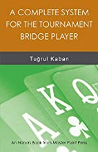 A Complete System for the Tournament Bridge…