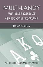 Multi-Landy: The Killer Defense Versus 1nt…