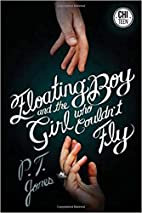 The Floating Boy and the Girl Who Couldn't…