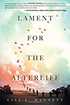 Lament for the Afterlife by Lisa L Hannett