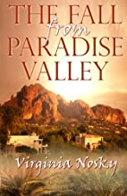 The Fall From Paradise Valley by Virginia…