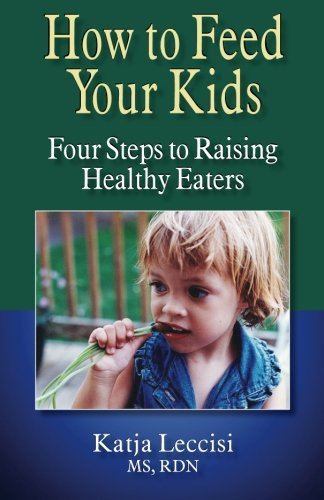 how-to-feed-your-kids-four-steps-to-raising-healthy-eaters