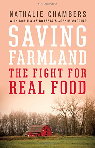 saving-farmland-the-fight-for-real-food