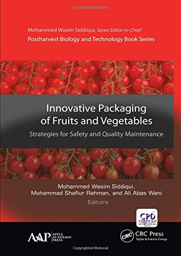 innovative-packaging-of-fruits-and-vegetables-strategies-for-safety-and-quality-maintenance-postharvest-biology-and-technology
