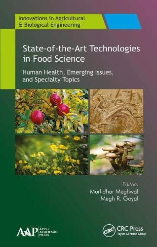 state-of-the-art-technologies-in-food-science-human-health-emerging-issues-and-specialty-topics-innovations-in-agricultural-biological-engineering