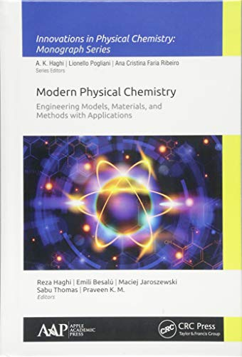 modern-physical-chemistry-engineering-models-materials-and-methods-with-applications-innovations-in-physical-chemistry