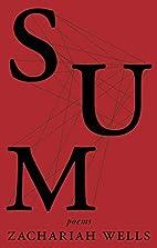Sum by Zachariah Wells