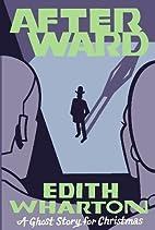Afterward by Edith Wharton