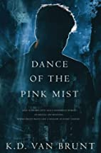 Dance of the Pink Mist (The Cracked…