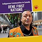 Dene First Nations by Robin Riding Heather…