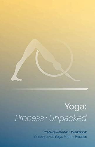 yoga-process-unpacked-companion-to-yoga-point-process-practice-journal-workbook