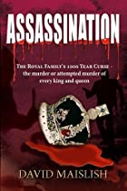 Assassination: The Royal Family's…