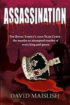 Assassination: The Royal Family's…