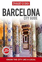 City Guide Barcelona by Judy Thomson
