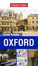 Insight Great Breaks Oxford by Insight…