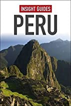 Insight Guides: Peru by Insight Guides