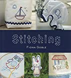 Stitching : 35 cute sewing projects to turn…