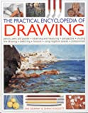 Sidaway, Ian: The Practical Encyclopedia of Drawing: Pencils, pens and pastels - observing and measuring - perspective - shading - line drawing - sketching - texture - using negative spaces - composition
