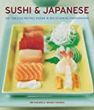 Kazuko, Emi: Sushi & Japanese: 100 timeless recipes shown in 300 stunning photographs