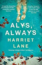 Alys, Always by Harriet Lane