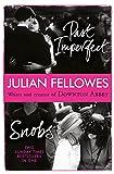 Fellowes, Julian: Snobs/Past Imperfect Omnibus