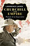 James, Lawrence: Churchill and Empire